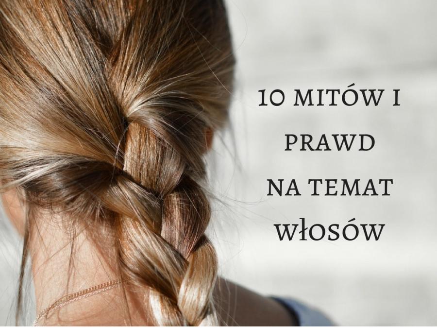 10 mitów i prawd na temat włosów